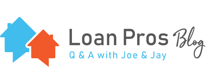 Loan Pros Blog Q & A With Joe and Jay